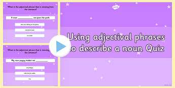 an Adjectival Phrase to Describe a Noun Grammar PowerPoint Quiz