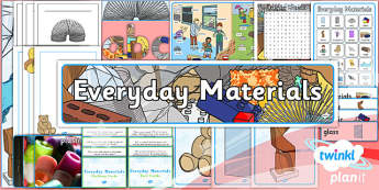 Science: Everyday Materials Year 1 Unit Additional Resources