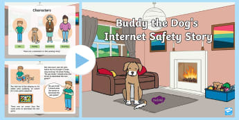Buddy the Dog's Internet Safety Story PowerPoint - EYFS Safer Internet Day (6th February 2018), internet safety, cyberbullying, e-safety, e safety, cyb