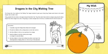 Dragons in the City Wishing Tree Activity - Chinese New Year, Twinkl originals, Fiction, KS1, EYFS, wishes, future, writing frame