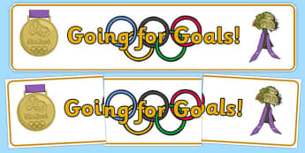 The Olympics Going for Goals Display Banner - Olympics, Olympic Games, sports, Olympic, London, 2012, goals, going for goals, display, banner, poster, sign, activity, Olympic torch, flag, countries, medal, Olympic Rings, mascots, flame, compete, even
