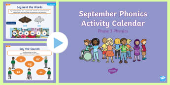 Phase 3 September Phonics Activity Calendar PowerPoint - Reading, Spelling, Game, Starter, Sounds