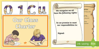 Our Class Charter Resource Pack - rules, agreement, contract, display, Activities,back to school, new school year, classroom managemen