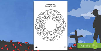 Poppy Wreath Colouring Page Arabic/English - Remembrance, Sunday, Key Stage One, November, Commonwealth, War, Parades, Silences, EAL, Arabic.,Ara