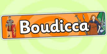 Boudicca Display Banner - boudicca, display banner, banner, header, banner for display, display header, header for display, display, classroom display