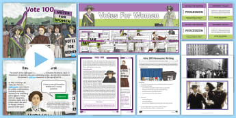 KS2 Vote 100 Resource Pack - suffragettes, suffrage, representation of the people act