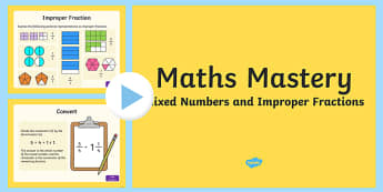 Year 5, Fractions and Decimals, Mixed Numbers and Improper Fractions Maths Mastery PowerPoint - top heavy fractions, top-heavy fractions
