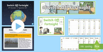 KS2 Switch Off Fortnight Resource Pack - green, electricity, turn off, energy, KS2, environment