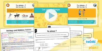 French: Holidays and Hobbies: Hobbies Year 4 Lesson Pack 6