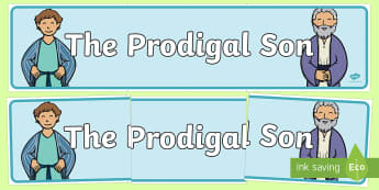 The Prodigal Son Display Banner - usa, america, The Prodigal Son, son, father, prodigal, the lost son, lost, display, banner, sign, poster, coming back, father and son, jealous, pigs, inheritance, return, party, feast