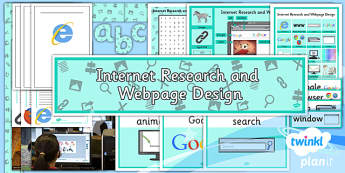 Computing: Internet Research and Webpage Design Year 5 Unit Additional Resources