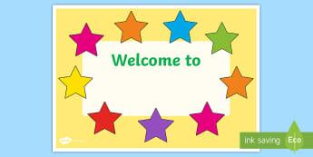 Classroom Welcome Signs - School Display - Twinkl