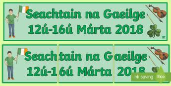 Seachtain na Gaeilge 12th-16th March 2018 Gaeilge  - March 2018,  Irish Week, St. Patrick's Day, celebration, shamrock,Irish
