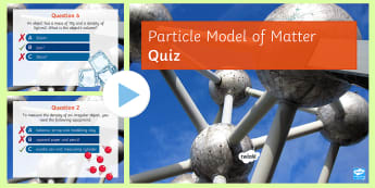 Particle Model of Matter Quick Quiz - density, specific latent heat, eureka cans, sublimation, solids