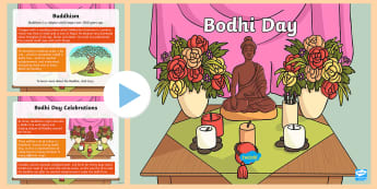 KS2 Bodhi Day Information PowerPoint - Buddhism, Buddhist days of celebrations, religious days of recognition, significant buddhist days, c