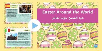 Easter Around the World PowerPoint Arabic/English - EAL Easter Around the World Powerpoint - easter, religion, RE, ppt, easer, easster, eatser, eastere,