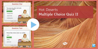 Hot Deserts Quiz 2 PowerPoint - glossary, key terms, ks4, living world, revision