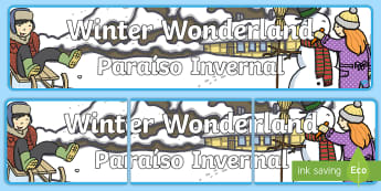 * NEW * Winter Wonderland Display Banner - English/Spanish  - Winter Wonderland Display Banner - Winter, wonderland, display banner, display, winter words, Word c