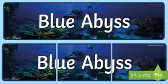 Blue Abyss Display Banner - blue abyss, deep sea, marine, ocean, display, ks2, under the sea,