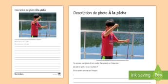 Fishing Photo Description Activity Sheet French - KS3, French, Structured, Creative, Writing, worksheet, Fishing, Free Time, Holidays, Pêche, French