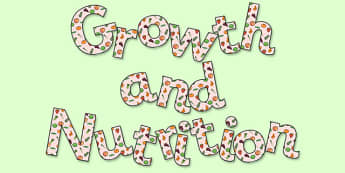 'Growth and Nutrition' Display Lettering - growth and nutrition, growth and nutrition display, growth and nutrition lettering, growth, nutrition, ks2