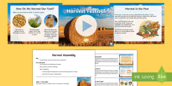 KS2 Harvest Assembly Pack - crop, Festival, celebration, September, food, tradition, annual, farming