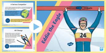 KS2 Eddie the Eagle Information PowerPoint - winter olympics, british ski jumping, british sports, ski jump, british legends
