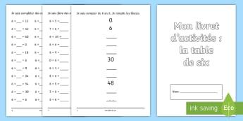 Livret d'activités : La table de 6 - KS2, cycle 3, cycle 2, mathématiques, maths, multiplication, table, 6, six, livret, activités,Fren