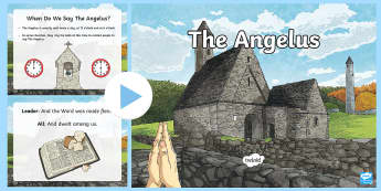 The Angelus PowerPoint - Mary, Angelus, pray, prayer, May, religion, Catholic, Christianity,Our Lady, ,Irish