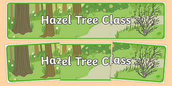 Hazel Tree Themed Classroom Display Banner - Themed banner, banner, display banner, Classroom labels, Area labels, Poster, Display, Areas