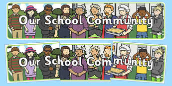 Our School Community Display Banner - our school community, our school, community, display banner, display, banner