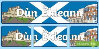 Edinburgh (Dùn Èideann) Display Banner Gaelic - CfE Gaelic DisplayCitiesScottish CitiesDùn ÈideannEdinburghDisplay BannerCurricular Areas,Scottish