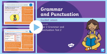 Year 2 Grammar and Punctuation Test 2 Guided PowerPoint - KS1 SPaG Assessment Guided Lesson PowerPoints, SPaG, punctuation, grammar, GPS, assess, review, test