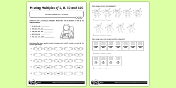 Missing Multiples of 4, 8, 50 and 100 Activity Sheet - Number and Place Value, multiples, times tables, steps of, counting on, problem solving, maths maste