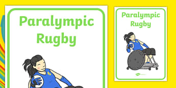 The Paralympics Rugby Display Posters - Rugby, Paralympics, sports, wheelchair, visually impaired, display, banner, poster, sign, 2012, London, Olympics, events, medal, compete, Olympic Games