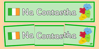 Irish Counties of Ireland Banner Gaeilge -  EAL, translated, Ireland, geography