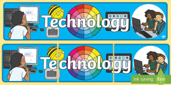 Technology Display Banner - Technology Display Banner - EYFS, Early Years, ICT, Computer, Computing, Understanding the World, Te
