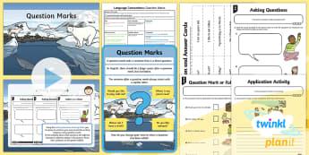 PlanIt Y1 Language Conventions: Question Marks Lesson Pack - Language Conventions, Australia, Spelling, Punctuation, Grammar, Australia