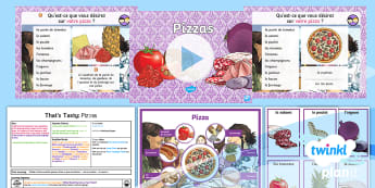 French: That's Tasty!: Pizzas Lesson Pack 6 - french, languages, grammar, food, pizza