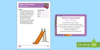 EYFS Slides and Friction Science Experiment and Prompt Card Pack - EYFS Parks and Gardens, playgrounds, forces, sliding, lubricant, investigation