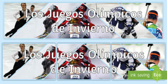 Winter Olympics Photo Display Banner Spanish - sports, games, olympics, classroom, organisation, decoration