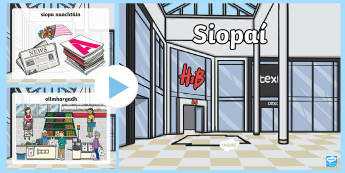 Shops PowerPoint Gaeilge - Gaeilge - Siopadóireacht, Irish, ag siopadóireacht, shops, shopping, types of shops,Irish