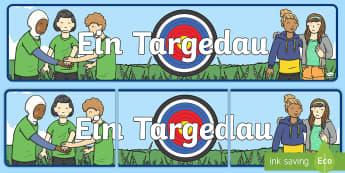 Baner Arddangosfa Ein Targedau - targedau, targets, personal targets, targedau personol, arddangosfa, ,Welsh