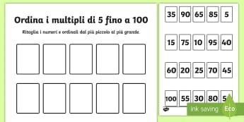 Ordina i multipli di 5 fino a 100 Attività - ordina, i numeri, metti, in ordine, multipli, di 5, fino, a , 100, italiano, itaian, matematica, mat