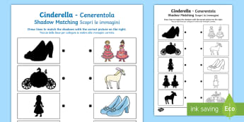 Cinderella Shadow Matching Activity Sheet English/Italian - Cinderella Shadow Matching Activity Sheet - australia, cinderella, Cindarella, austrailia, cinderlla