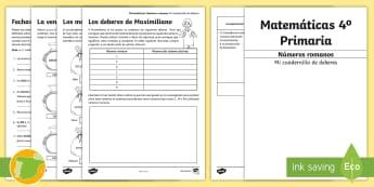 Cuadernillo de deberes: Números romanos - 4º Primaria - Roman numerals, matemáticas, desafíos matemáticos, problemas, calcular, razonar,Spanish