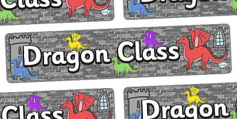 Dragon Class Display Banner - dragon class, class banner, class display, dragons, classroom banner, classroom areas signs, areas, display banner, display