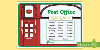 Post Office Role Play Opening Times Display Poster - Post Office Role Play Opening Times Display Poster - post, office, post office, opening, times, post