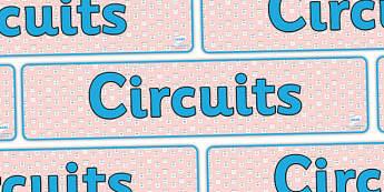 Circuits Display Banner - circuits, circuit, circuits banner, circuits display, circuits display header, circuits display resource, ks2 science display