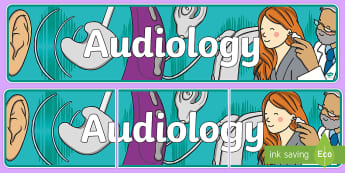 Audiology Display Banner - hearing aid, cochlear implant, deaf, CI, sound processor, hearing aid, hearing test